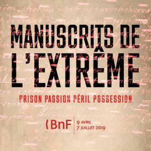Manuscrits de l'extrême - Exposition à la BNF