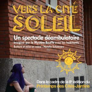 Vers la Cité-soleil : spectacle déambulatoire