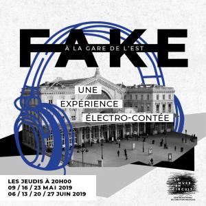 FAKE Expérience électro-contée à la gare de l'Est