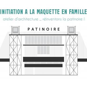 Atelier maquette d'architecture - Journées du patrimoine