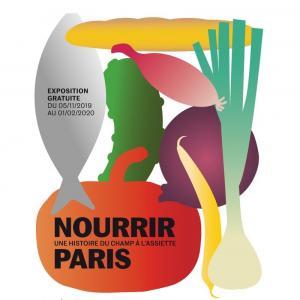 Nourrir Paris : une histoire du champ à l'assiette