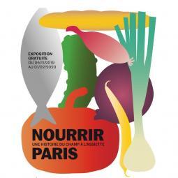 Exposition Nourrir Paris, une histoire du champ à l'assiette