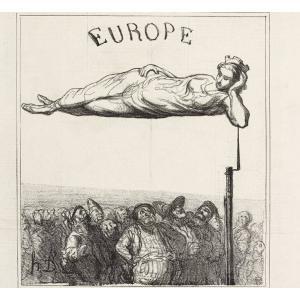 L'Europe, c'est la paix ! - Daumier, Actualité et variété