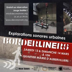 Balade d'exploration sonore urbaine à Aubervilliers, Borderliners