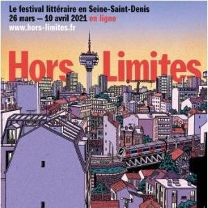 Festival Hors Limites 2021, rencontre littéraire avec Lucie Geffroy - Conférence virtuelle