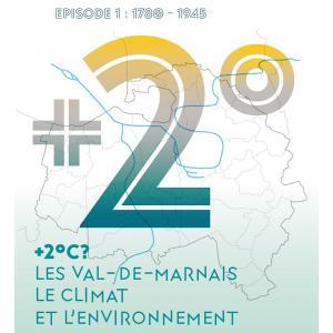 +2°C ? Les Val-de-Marnais, le climat et l'environnement
