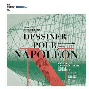 Dessiner pour Napoléon aux Archives nationales