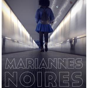 Ciné-rencontre, Mariannes noires de Mame-Fatou Niang et Kaytie Nielsen - Saison Afica 2020