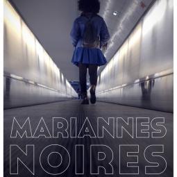 Ciné-rencontre, Mariannes noires de Mame-Fatou Niang et Kaytie Nielsen - Saison Africa 2020