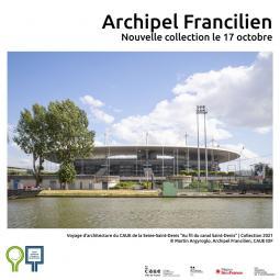 Au fil du canal Saint-Denis, à Aubervilliers et à Saint-Denis - Archipel francilien