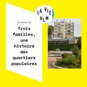 La vie HLM - Trois familles, une histoire des quartiers populaires - Exposition à Aubervilliers
